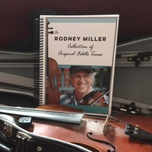 Rodney Miller Collection of Original Fiddle Tunes